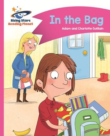 Reading Planet - In the Bag - Pink B: Comet Street Kids ePub