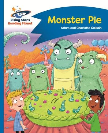 Reading Planet - Monster Pie - Blue: Comet Street Kids ePub