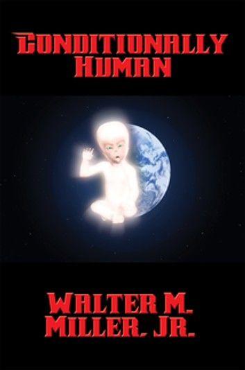 Conditionally Human