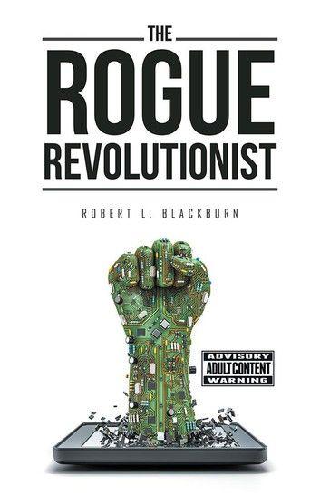 The Rogue Revolutionist