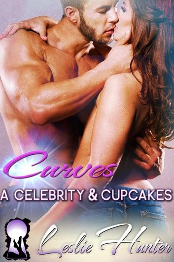 Curves, a Celebrity & Cupcakes
