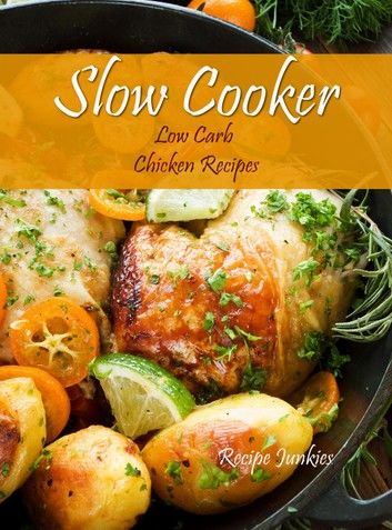 Slow Cooker Low Carb Chicken Recipes