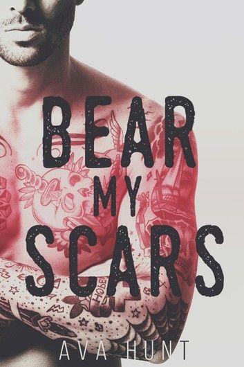 Bear My Scars