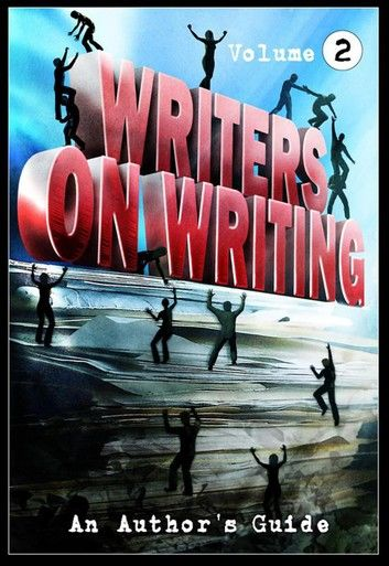 Writers on Writing Vol.2