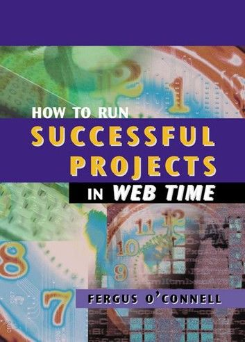 How to Run Successful Projects in Web Time