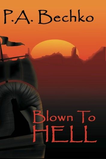 Blown to Hell