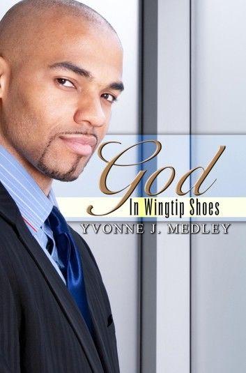 God in Wingtip Shoes