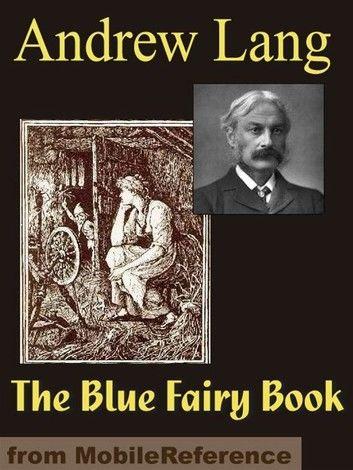 The Blue Fairy Book (Mobi Classics)