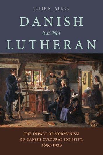Danish, But Not Lutheran