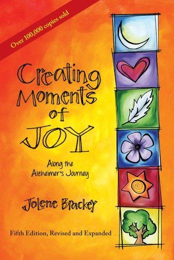 Creating Moments of Joy Along the Alzheimer\