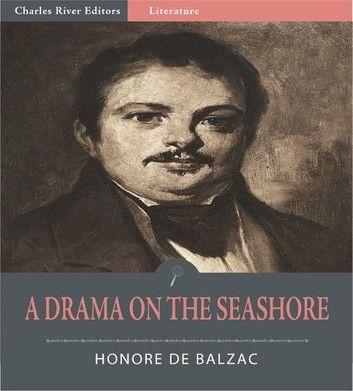 A Drama on the Seashore (Illustrated Edition)