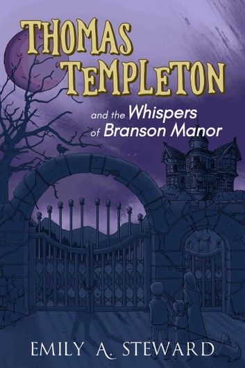 Thomas Templeton and the Whispers of Branson Manor