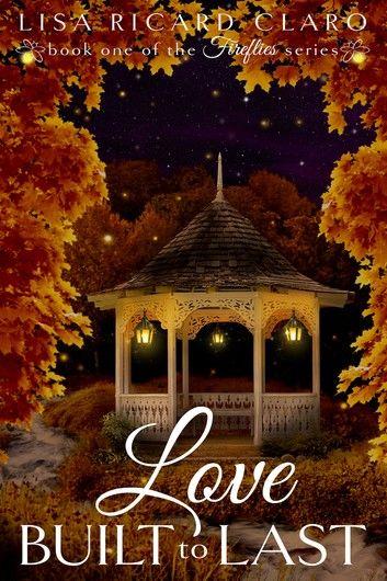 Love Built to Last