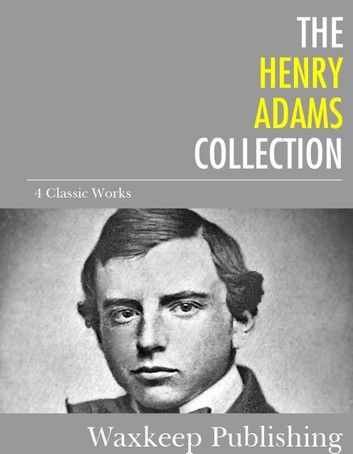 The Henry Adams Collection