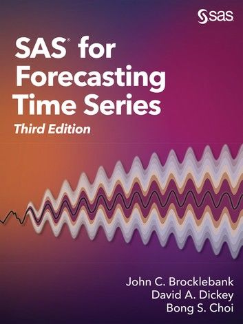 SAS for Forecasting Time Series, Third Edition