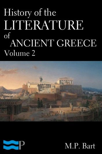 History of the Literature of Ancient Greece Volume 2