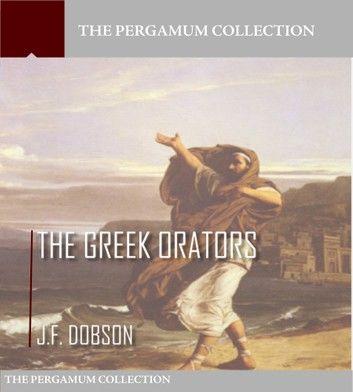 The Greek Orators