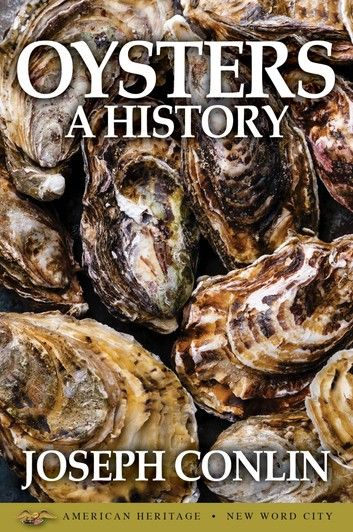 Oysters: A History