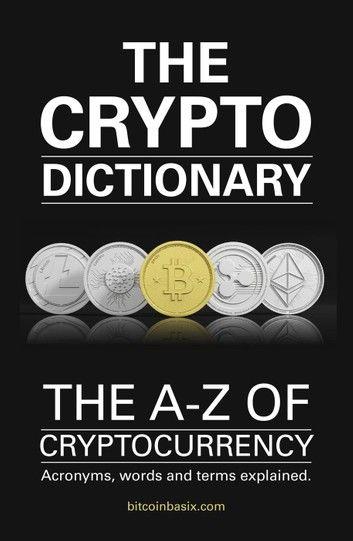 The Crypto Dictionary