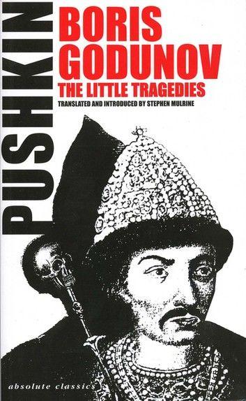 Boris Godunov and the Little Tragedies