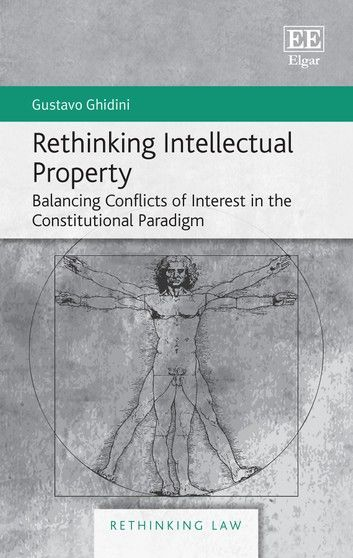 Rethinking Intellectual Property