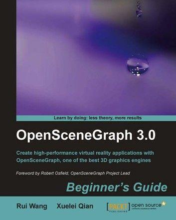 OpenSceneGraph 3.0: Beginner\