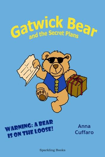 Gatwick Bear and the Secret Plans