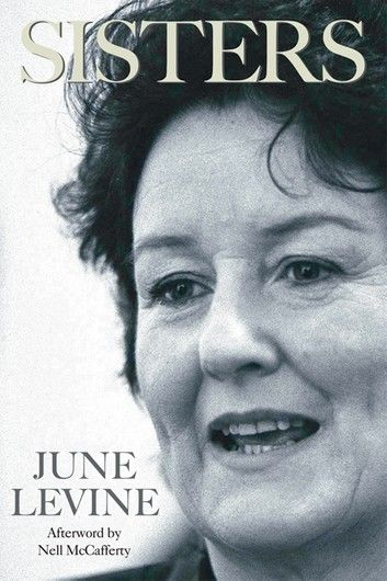 Sisters: June Levine the Irish Feminist