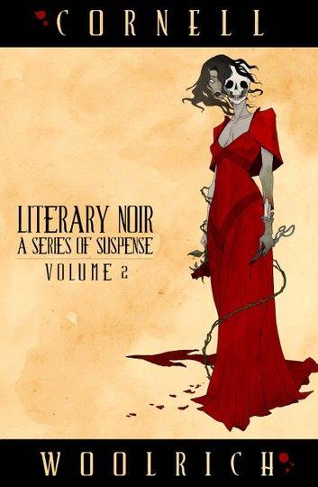 Literary Noir: A Series of Suspense: Volume Two