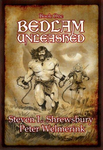 Bedlam Unleashed