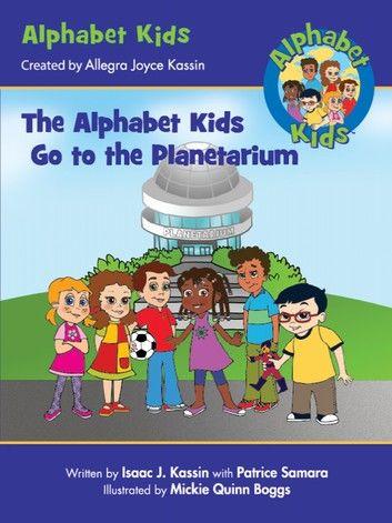 The Alphabet Kids: Go to the Planetarium