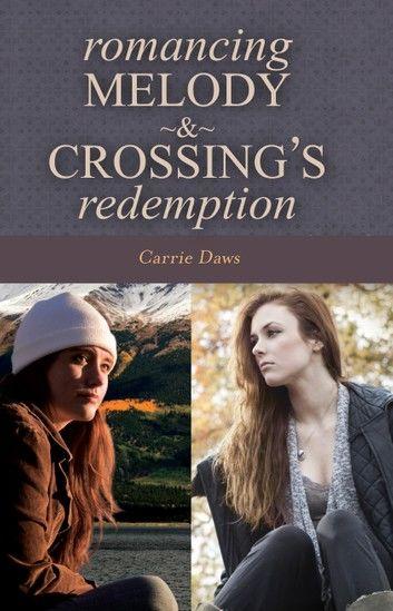 Romancing Melody & Crossing\
