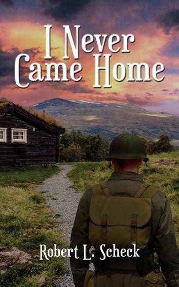 I Never Came Home