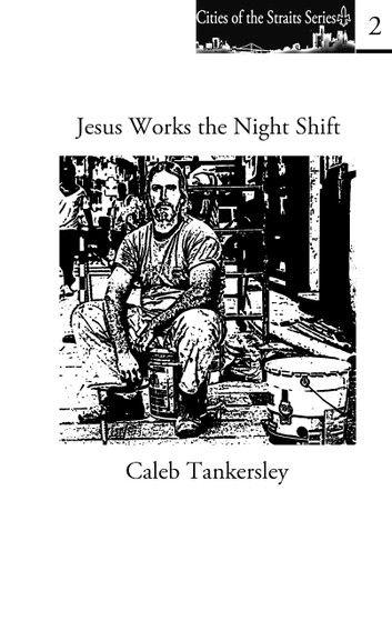 Jesus Works the Night Shift