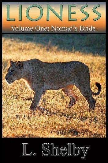 Lioness Vol. 1