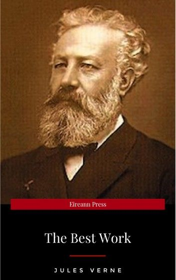Jules Verne: The Classics Novels Collection (Golden Deer Classics) [Included 19 novels, 20,000 Leagues Under the Sea,Around the World in 80 Days,A Journey into the Center of the Earth,The Mysterious Island...]