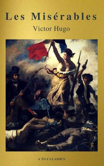 Les Misérables (Active TOC, Free Audiobook) (A to Z Classics)