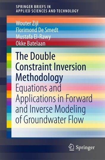 The Double Constraint Inversion Methodology