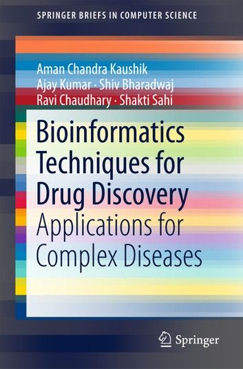 Bioinformatics Techniques for Drug Discovery