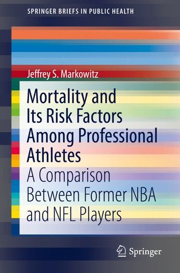 Mortality and Its Risk Factors Among Professional Athletes