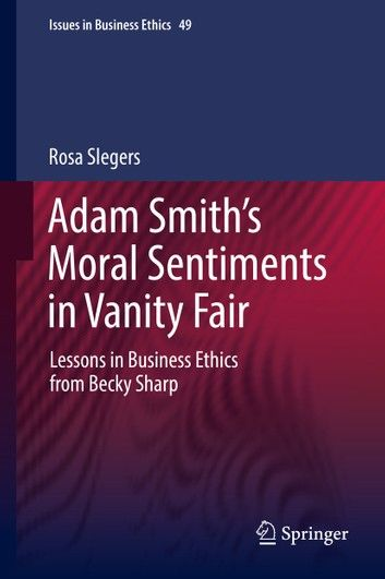 Adam Smith's Moral Sentiments in Vanity Fair