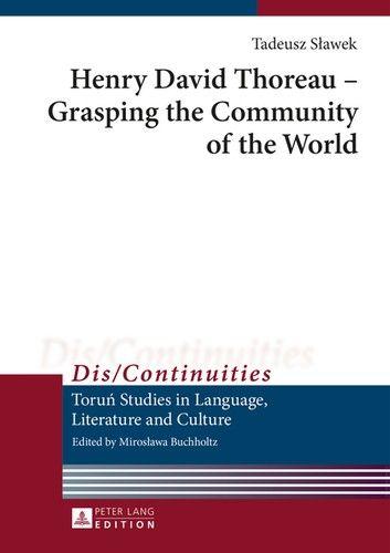 Henry David Thoreau – Grasping the Community of the World