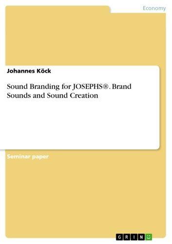 Sound Branding for JOSEPHS®. Brand Sounds and Sound Creation