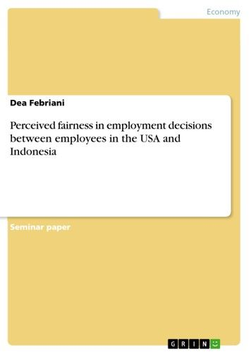Perceived fairness in employment decisions between employees in the USA and Indonesia