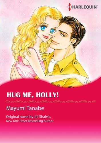 HUG ME, HOLLY!