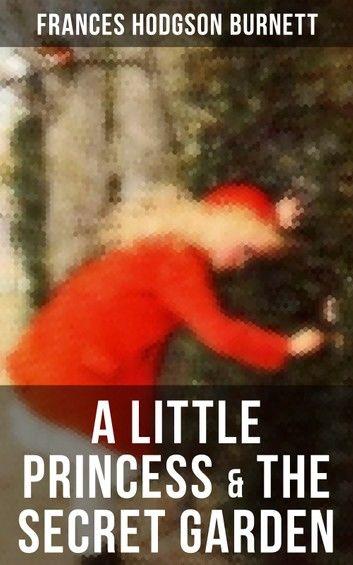A Little Princess & The Secret Garden