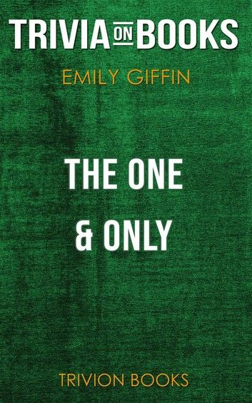 The One & Only by Emily Giffin (Trivia-On-Books)
