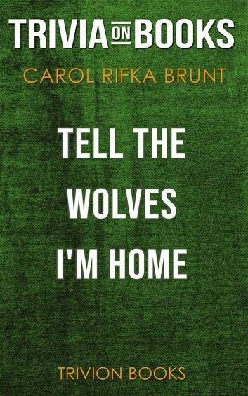 Tell the Wolves I\