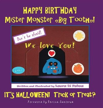 HAPPY BIRTHDAY Mister Monster Big Tooth! It\