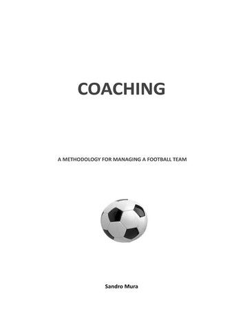 Coaching. A methodology for managing a football team